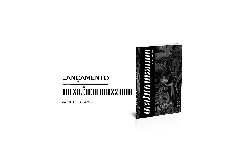 Um silêncio avassalador – Lucas Barroso – Editora Moinhos – Banner