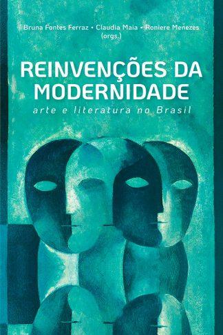 reinvencoes da modernidaded