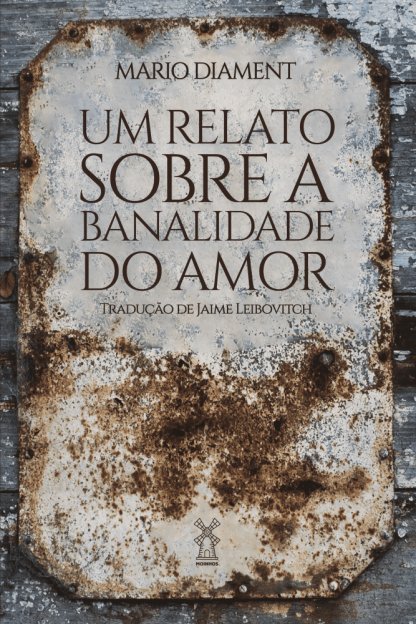 um relato sobre a banalidade do amor